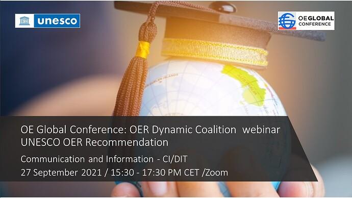 OE Global Conference: OER Dynamic Coalition webinar on the UNESCO OER Recommendation