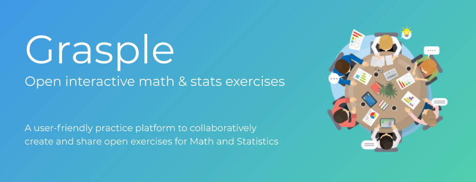 Grasple - Open and Interactive Math and Stats Exercises